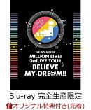 �ڳ�ŷ�֥å�������������ŵ��THE IDOLM@STER MILLION LIVE! 3rdLIVE TOUR BELIEVE MY DRE@M!! LIVE Blu-ray 06��07��