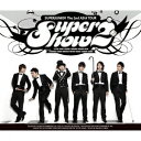 Super Show2 THE 2ND ASIA TOUR [ SUPER JUNIOR ]