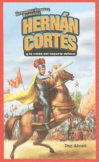 Hernan_Cortes_y_la_Caida_del_I
