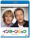 インターンシップ【Blu-ray】 [ オーウェン・ウィルソン ]