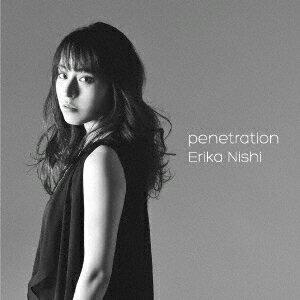 penetration [ 西恵利香 ]