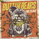GOLDCAGE [ BUZZ THE BEARS ]