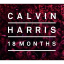 【輸入盤】 18 Months (Ltd) [ Calvin Harris ]