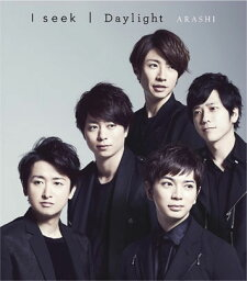 I seek / Daylight [ 嵐 ]