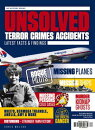 Unsolved: Terror, Crimes, Accidents: Latest Facts & Findings