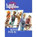楽天楽天ブックスKISS TOUR(初回限定盤 CD+DVD) [ Led apple ]