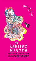 The Barber's Dilemma: And Other Stories from Manmaru Street BARBERS DILEMMA [ Koki Oguma ]