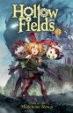 書, 雜誌, 漫畫 - Hollow Fields, Vol. 1 HOLLOW FIELDS V01 COLOR/E (Hollow Fields) [ Madeleine Rosca ]