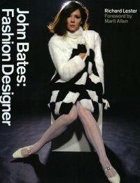 John_Bates��_Fashion_Designer