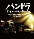 パンドラ ザ・イエロー・モンキー PUNCH DRUNKARD TOUR THE MOVIE【Blu-ray】 [ THE YELLOW MONKEY ]