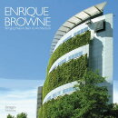 Enrique Brown: Bringing Nature Back to Architecture