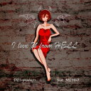 I love U from Hell [ DES_products feat.MEIKO ]