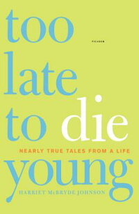 Too_Late_to_Die_Young��_Nearly