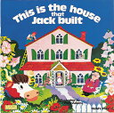 This Is the House That Jack Built THIS IS THE HOUSE THAT JACK BU (Classic Books with Holes 8x8)