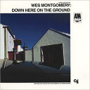 Other - 【輸入盤】Down Here On The Ground (Rmt)(Digi) [ Wes Montgomery ]
