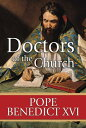 Doctors of the Church DRS OF THE CHURCH [ Pope Benedict XVI ]