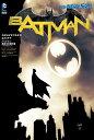 バットマン:真夜中の事件簿(THE NEW 52!) [ スコット・スナイダー他 ]
