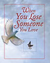 書, 雜誌, 漫畫 - When You Lose Someone You Love [ Ltd Publications International ]