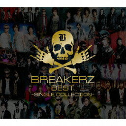 <strong>BREAKERZ</strong> BEST 〜SINGLE COLLECTION〜(CD+DVD) [ <strong>BREAKERZ</strong> ]