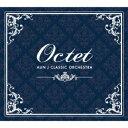 Octet [ AUN J CLASSIC ORCHESTRA ]