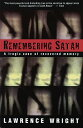 Remembering Satan: A Tragic Case of Recovered Memory REMEMBERING SATAN VINTAGE BOOK Lawrence Wright
