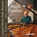 CD, DVD, 樂器 - 【輸入盤】Upper West Side Stories [ Mark Soskin ]