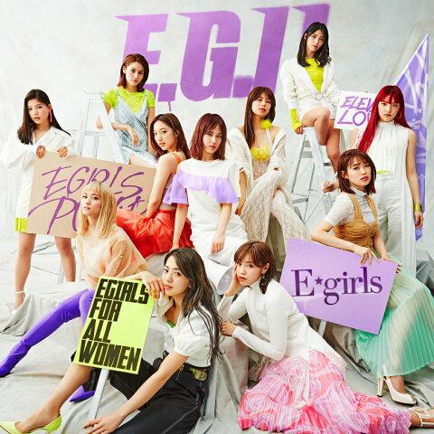 E.G.11 (通常盤 2CD+DVD+スマプラ) [ E-girls ]