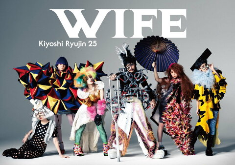 WIFE (初回限定盤 CD+DVD) [ 清竜人25 ]