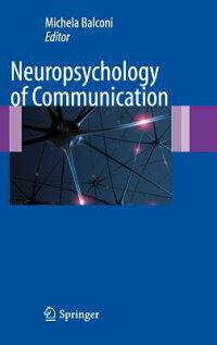 Neuropsychology_of_Communicati