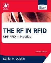 TheRFinRfid:UHFRfidinPractice[DanielM.Dobkin]