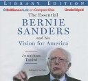 The Essential Bernie Sanders and His Vision for America [ Jonathan Tasini ]