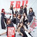 【先着特典】E.G.11 (2CD+スマプラ) (B2ポスタ...