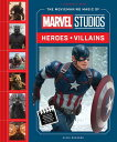 The Moviemaking Magic of Marvel Studios: Heroes & Villains MOVIEMAKING MAGIC OF MARVEL ST