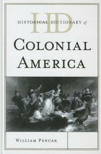 HistoricalDictionaryofColonialAmerica