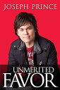 Unmerited Favor UNMERITED FAVOR [ Joseph Prince ]