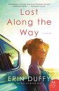 ショッピング楽天ブックス Lost Along the Way LOST ALONG THE WAY [ Erin Duffy ]