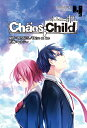 CHAOS;CHILD 4 (電撃コミックスNEXT) [ MAGES...
