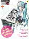 STAGEA・EL エレクトーンで弾く 7〜6級 Vol.34 MORE!VOCALOID SOUNDS