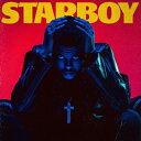 【輸入盤】Starboy [ Weeknd ]