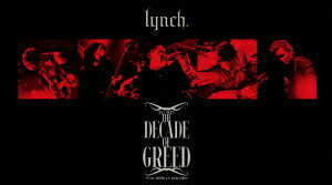 HALL TOUR'15 THE DECADE OF GREED -05.08 SHIBUYA KOKAIDO- [ lynch. ]