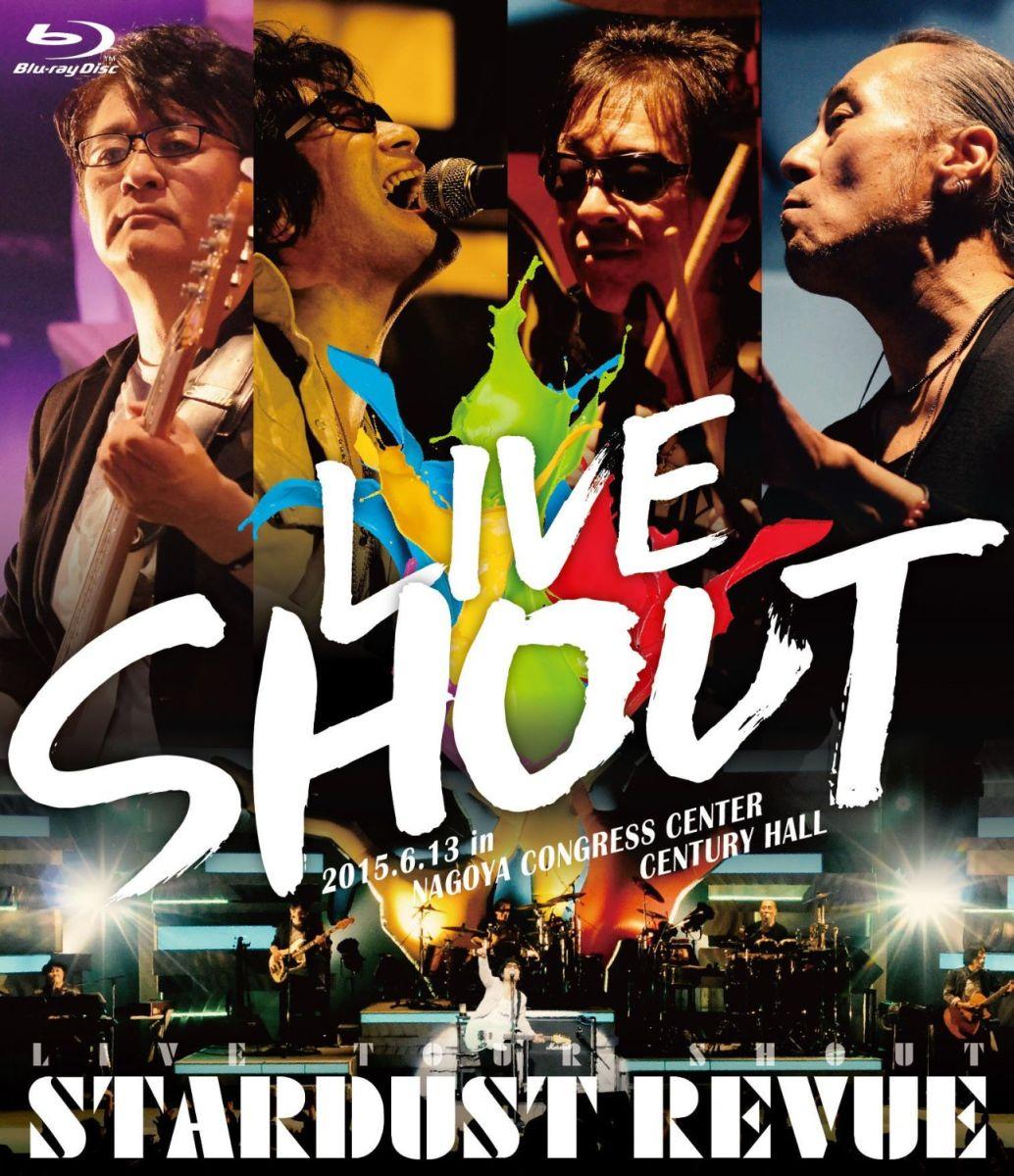 STARDUST REVUE LIVE TOUR SHOUT【Blu-ray】 [ STARDUST REVUE ]