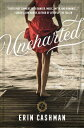 Uncharted UNCHARTED [ Erin Cashman ]