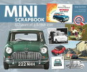 Mini Scrapbook: 60 Years of a British Icon MINI SCRAPBOOK (Scrapbooks) [ Martin Port ]