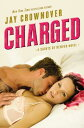 Charged CHARGED (Saints of Denver) [ Jay Crownover ]