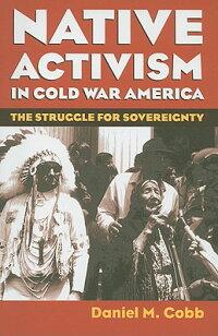 Native_Activism_in_Cold_War_Am