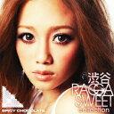 渋谷 RAGGA SWEET COLLECTION [ SPICY CHOCOLATE ]