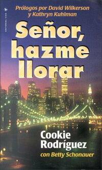 Senor��_Hazme_Llorar