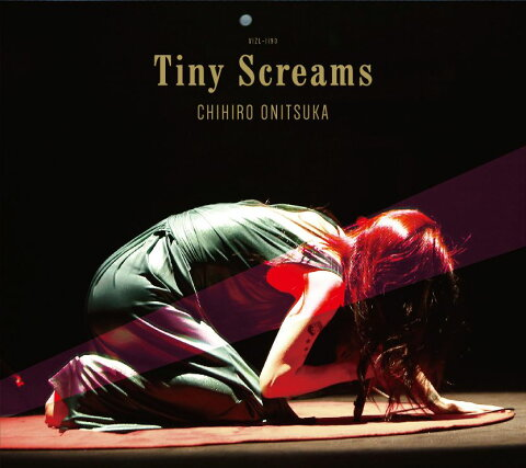 Tiny Screams (完全生産限定盤 2CD+DVD) [ 鬼束ちひろ ]