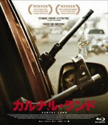 カルテル・ランド【Blu-ray】 [ マシュー・ハイネマン ]