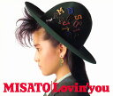 Lovin' you -30th Anniversary Edition- (初回限定盤 2CD+D